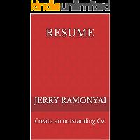 Resume: Create an outstanding CV.