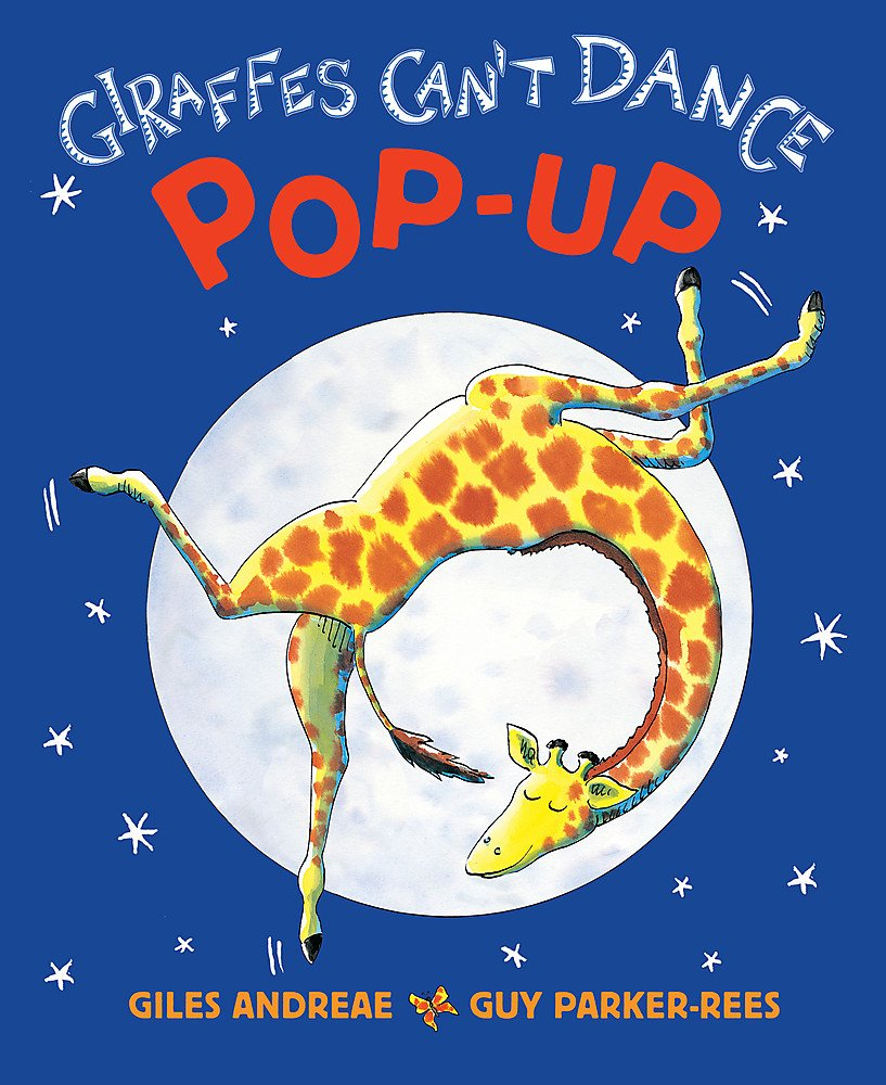 Giraffes Can't Dance: Pop-Up- 15th Anniversary Edition: Giles Andreae:  9781846165146: Amazon.com: Books