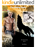 The Mating Game: The Omega Auction: Book Three (The Omega Auction Chronicles 3)