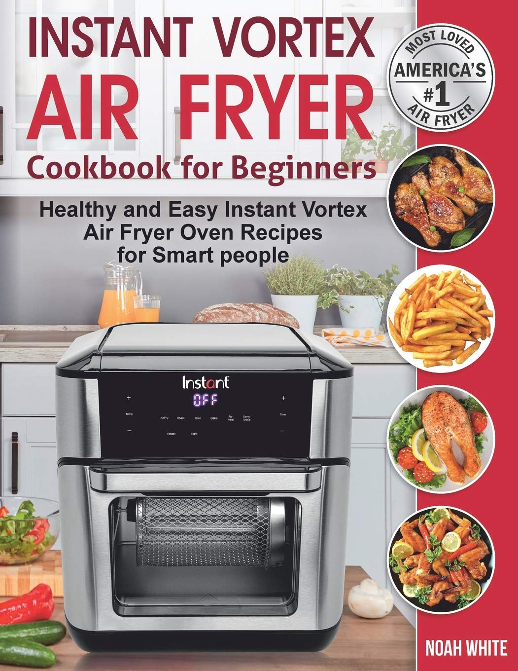 Amazon Com Instant Vortex Air Fryer Cookbook For Beginners