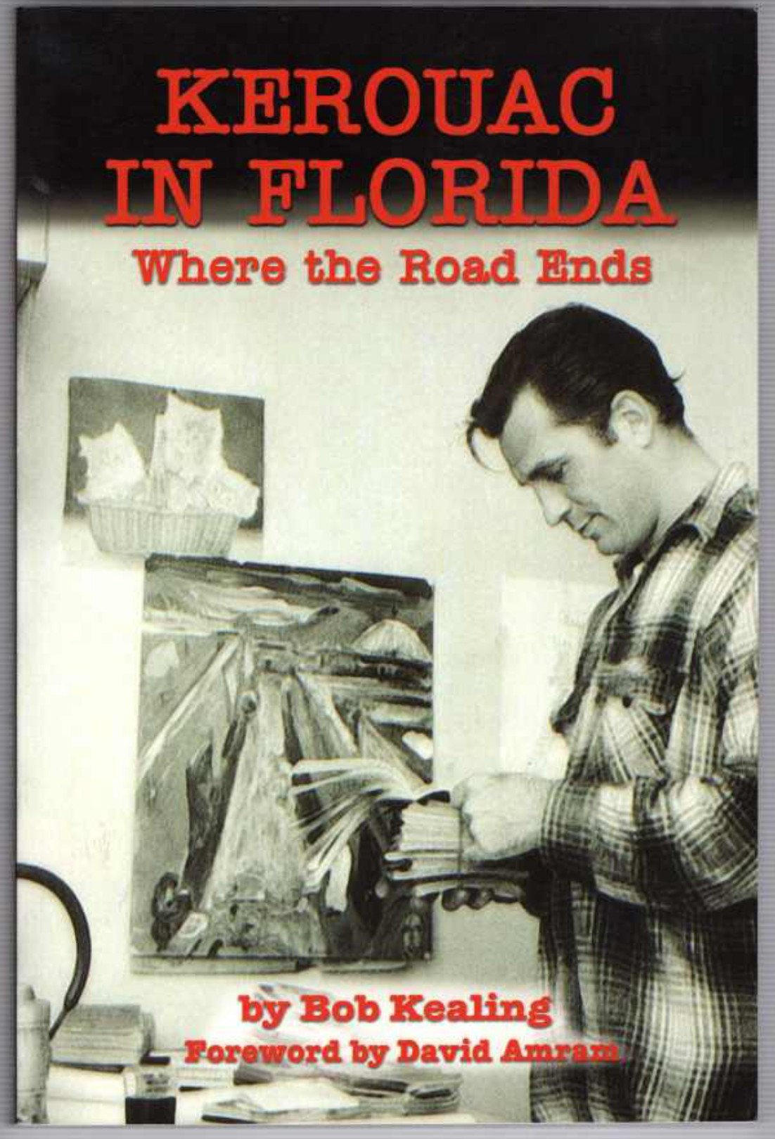 Download Kerouac In Florida: Where The Road Ends PDF