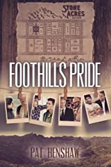 Foothills Pride Stories, Vol. 1 Paperback