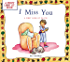 I Miss You (A First Look AtÂ...Series)