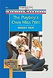 The Playboy's Own Miss Prim (Bachelors of Shotgun Ridge)