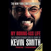 My Boring-Ass Life (English Edition)