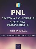 PNL. Sintonia paraverbale: Tecnica guidata