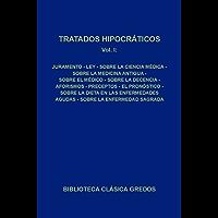Tratados hipocráticos I (Biblioteca Clásica Gredos nº 63)