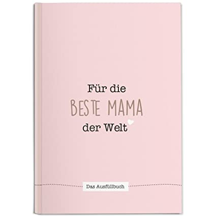 Cupcakes Kisses Mama Buch Zum Ausfüllen I Süße Geschenkidee Für Die Mama I Geschenk Für Die Mutter Zum Geburtstag Weihnachten Oder Muttertag