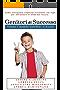 Genitori di Successo: Come sviluppare capacità eccellenti nei figli per affrontare le sfide del futuro (Genitori coach orientati Vol. 1)