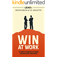 Win at Work: 101 Ways to Stand Out, Get Ahead, and Accelerate Your Career (English Edition)