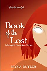 Book of the Lost (Midnight Guardian Series 5) Kindle Edition