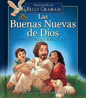 Las Buenas Nuevas de Dios: Historias bíblicas / God s Good News Bible Storybook (