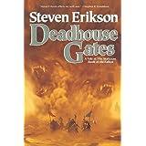 Deadhouse Gates (The Malazan Book of the Fallen, Book 2)