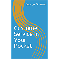 Customer Service In Your Pocket (English Edition)