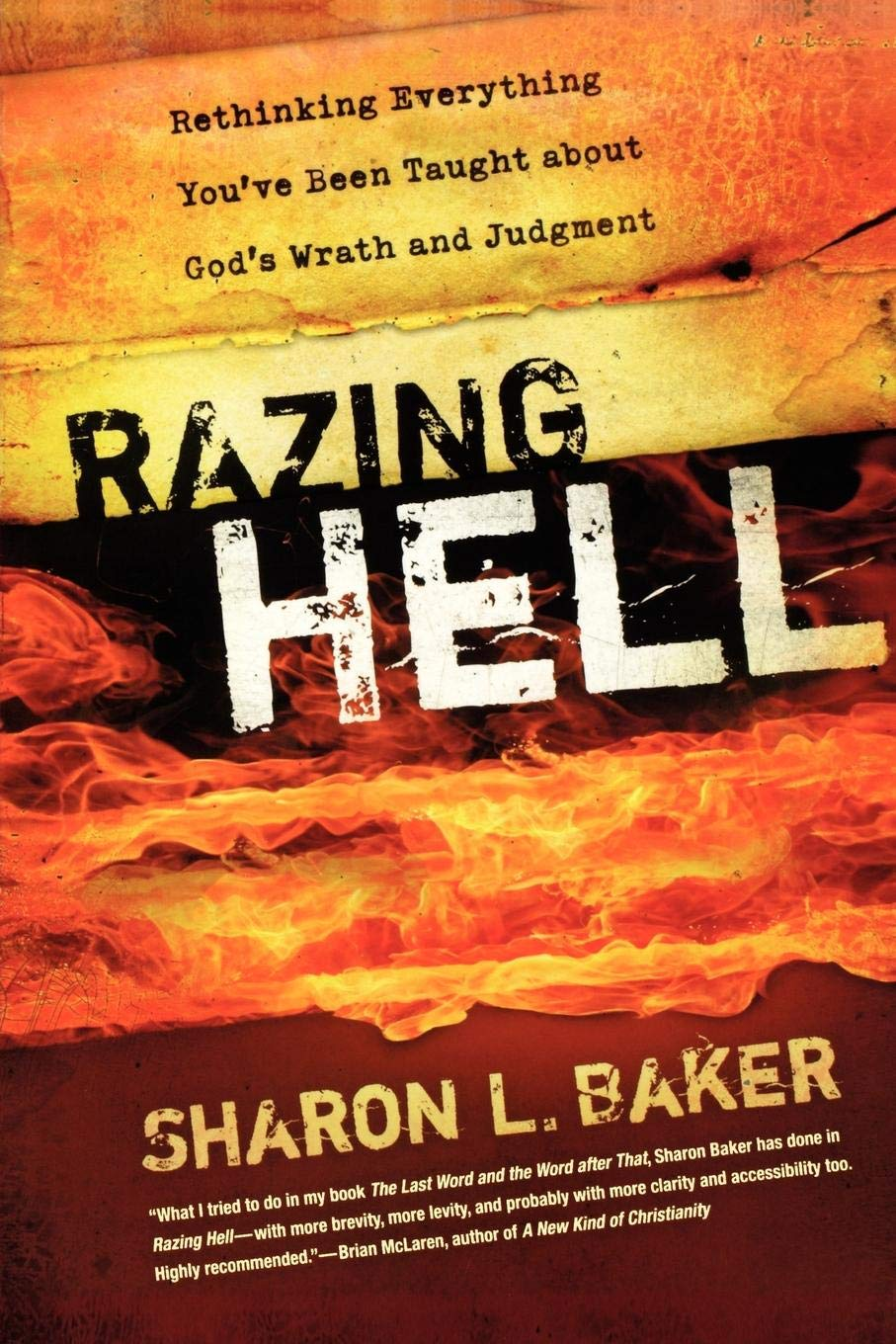 Razing Hell: Rethinking Everything You've Been Taught about
