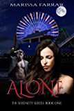 Alone (The 'Serenity' Series Book 1)