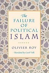 The Failure of Political Islam Paperback
