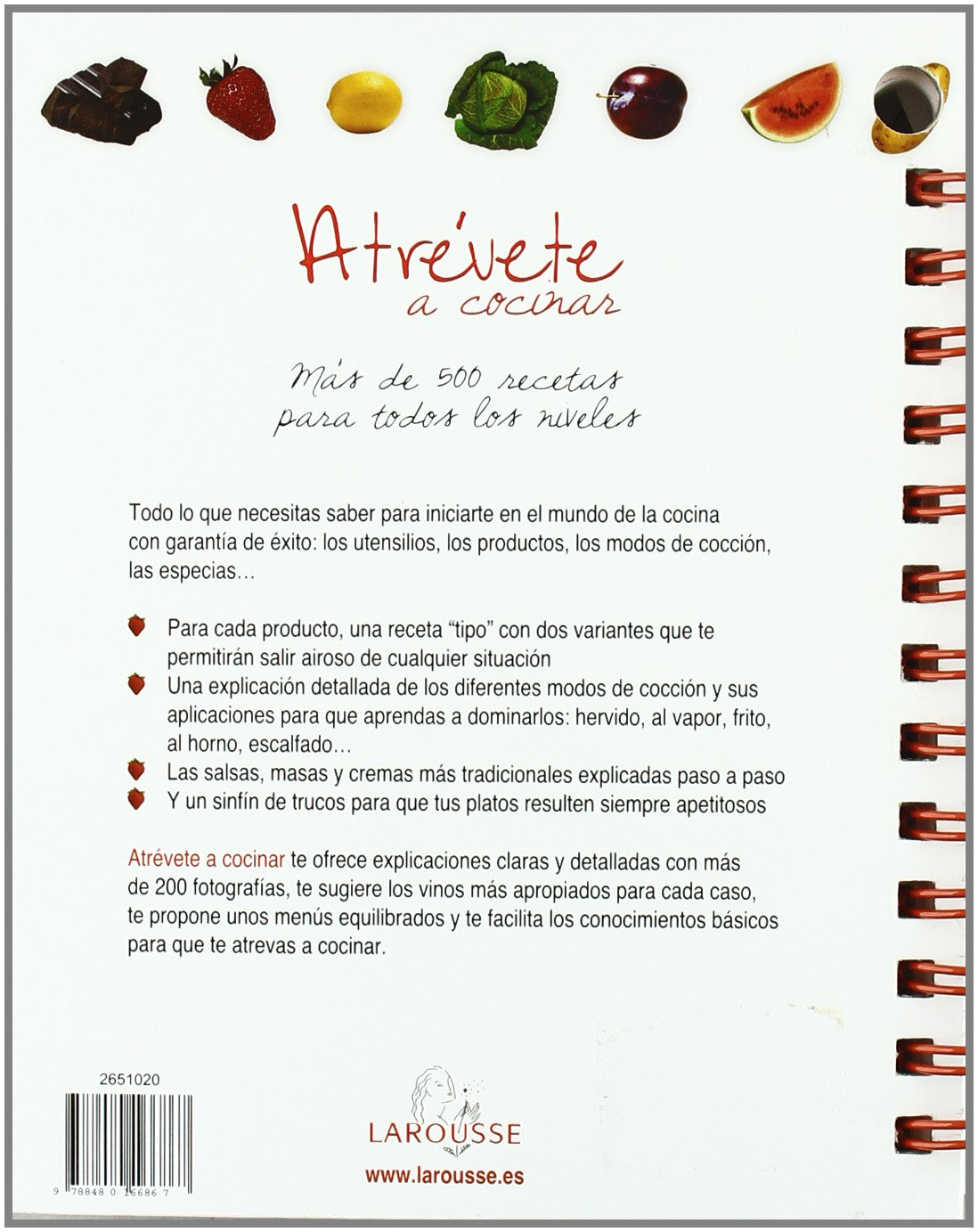 Atrévete a cocinar / Dare to Cook: Más de 500 recetas para todos los niveles / More Than 500 Recipes for All Levels (Spanish Edition): Jordi Indurain Pons: ...