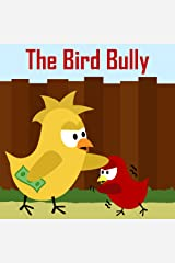 Children's Book: The Bird Bully [Bedtime Stories for Kids]