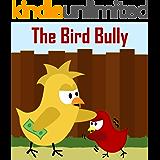 Children's Book: The Bird Bully [Bedtime Stories for Kids]
