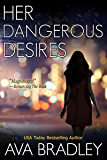 Her Dangerous Desires (Deadly Sight Book 3)