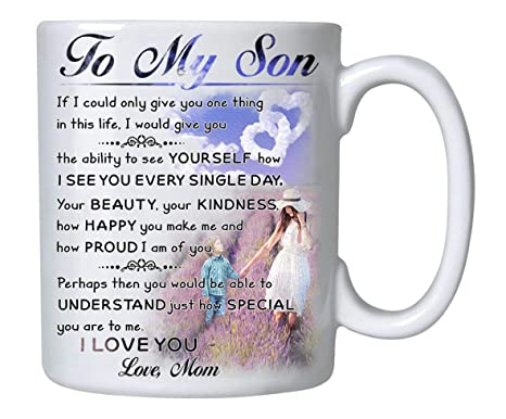 e74242b55e04 Coffee Mug, To My Son - Love Mom, Gift for Son, Mom 11 oz Novelty Ceramic  Cup - Mother Son Gift - Birthday Gift for Son- Xmas, Birthday, Wedding, ...