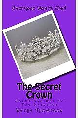 The Secret Crown Kindle Edition