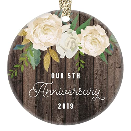 Our 5th Anniversary Ornament 2019 Fifth Year Married Christmas Gift Wedding Anniversaries Marriage Couple Him Her Keepsake 3 Flat Circle Porcelain