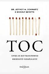TOC - Livre-se do transtorno obsessivo-compulsivo (Portuguese Edition) Kindle Edition