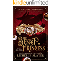 The Beast Princess: Beauty and the Beast Reimagined