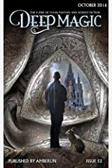 Deep Magic - October 2016 Kindle Edition