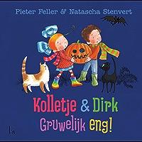 Gruwelijk Eng (Kolletje & Dirk)