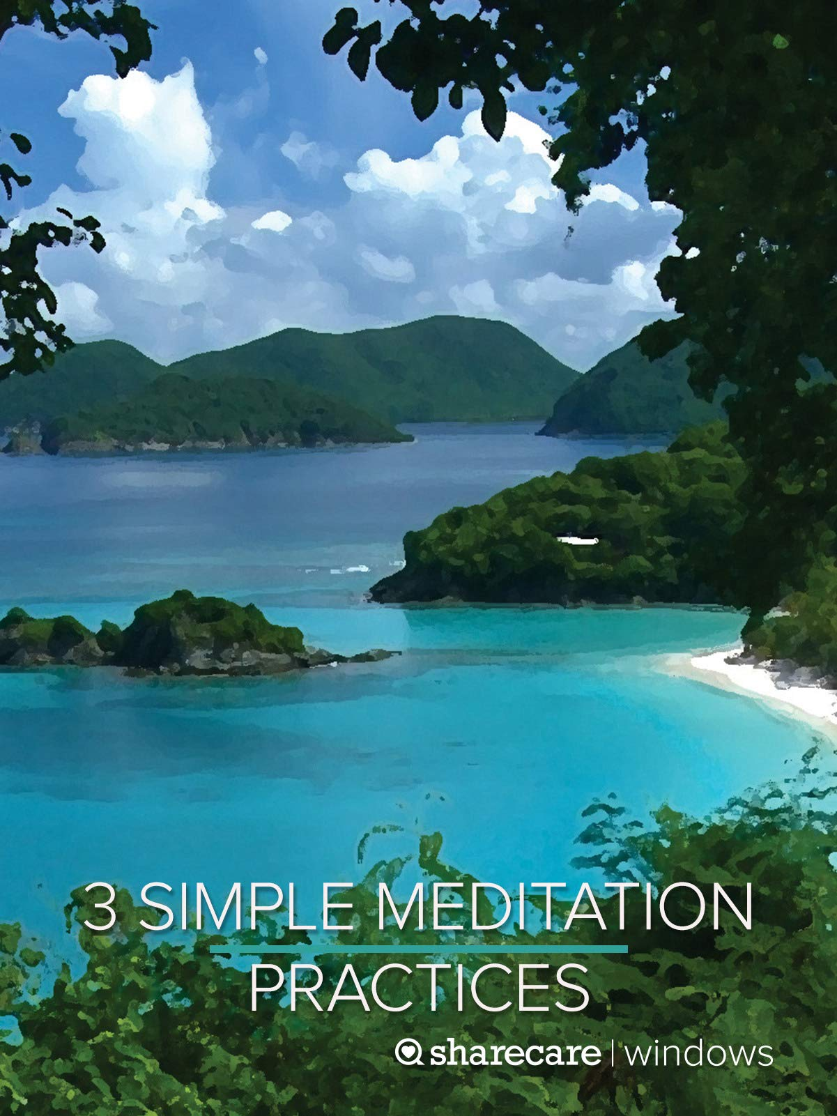 3 Simple Meditation Practices