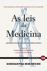 As leis da medicina. Anotacoes cotidianas sobre uma ciencia incerta (Em Portugues do Brasil) Paperback