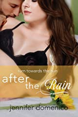 Turn Towards the Sun Book Two: After the Rain (The Sunflower Trilogy) Paperback
