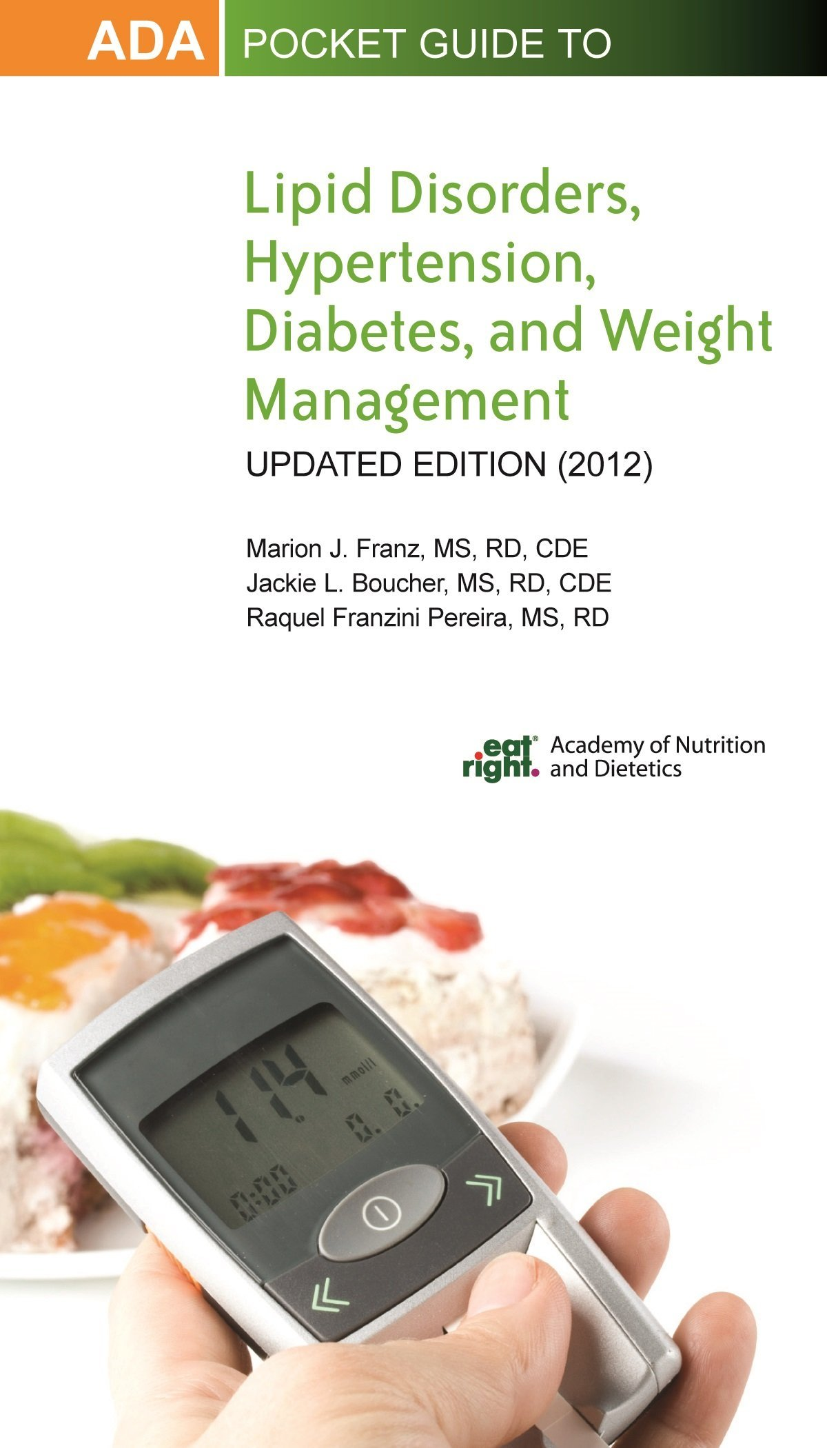 ADA Pocket Guide to Lipid Disorders, Hypertension, Diabetes, and Weight Management