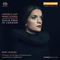 Giulia Frasi In London [Ruby Hughes; Orchestra of the Age of Enlightenment; Laurence Cummings] [Chandos: CHSA 0403]