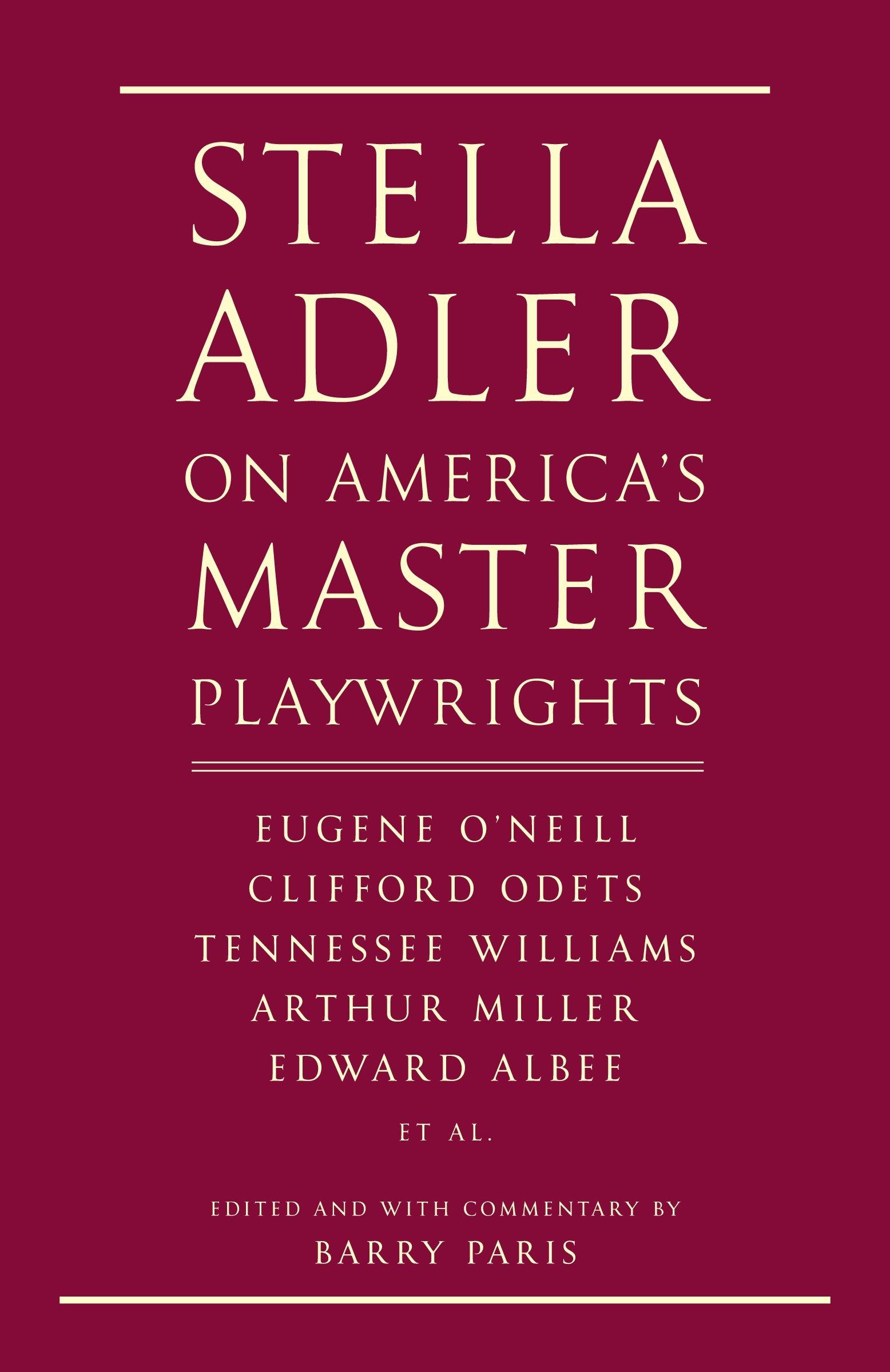 stella adler on america s master playwrights eugene o neill