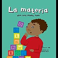 La materia (Ciencia asombrosa) (Spanish Edition)