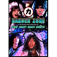 Danger Zone: An Exploration of KISS' Crazy Nights