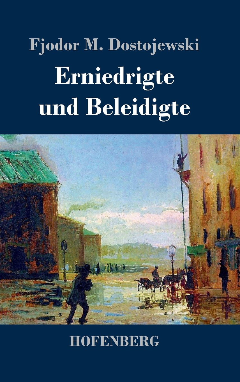 Erniedrigte und Beleidigte (German Edition) ebook