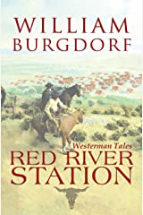 Red River Station (Westerman Tales) (Volume 1) Paperback
