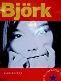Bjork: The Illustrated Story
