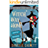 Witch Way Home: A Beechwood Harbor Magic Mystery (Beechwood Harbor Magic Mysteries Book 4)