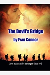 The Devil's Bridge: Love may not be stronger than evil Kindle Edition