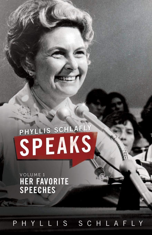 Read Online Phyllis Schlafly Speaks, Volume 1: Her Favorite Speeches pdf