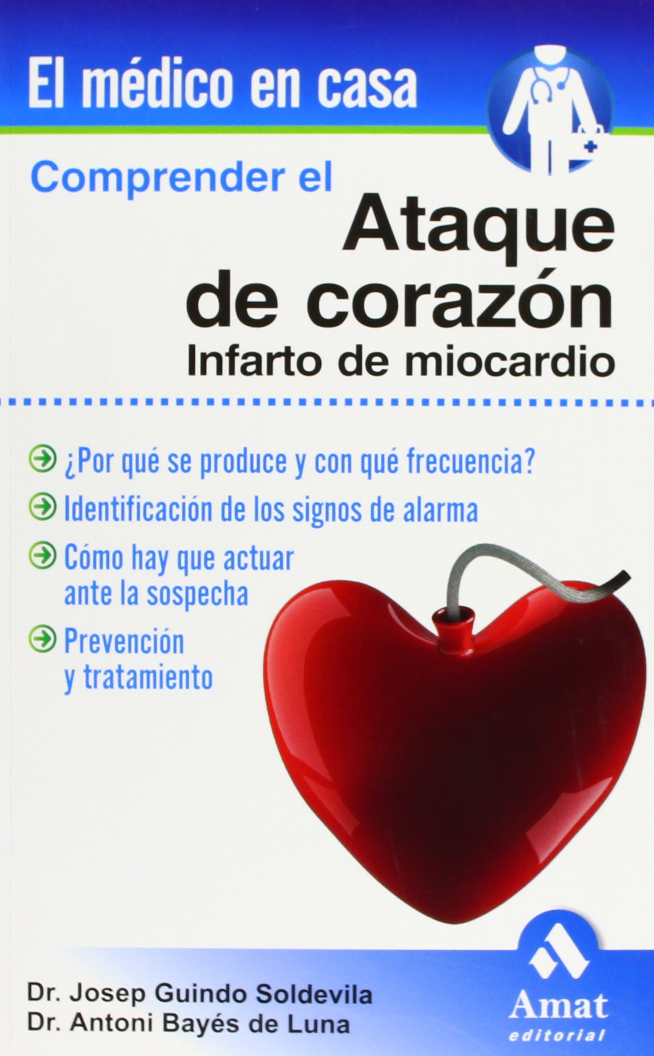 COMPRENDER EL ATAQUE DE CORAZON (Spanish Edition): Antonio ...