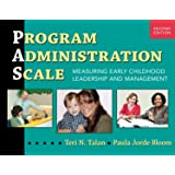 Program Administration Scale (PAS): Measuring Early Childhood Leadership and Management