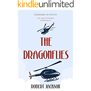 The Dragonflies: The Story of Helicopters and Autogiros, 1919-1970