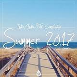 Indie / Indie-Folk Compilation - Summer 2017